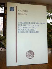 Horner, Chemische Grundlagen der metallischen Korrosion und Möglichkeitenh ihrer