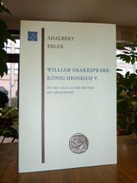 Erler, William Shakespeare – König Heinrich V. – Die Lex Salica in der Deutung d
