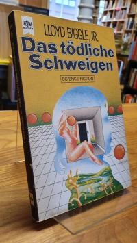 Biggle, Das tödliche Schweigen – Science Fiction-Roman,