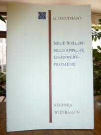 Hartmann, H., Neue wellenmechanische Eigenwertprobleme,