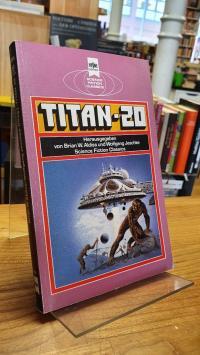 Aldiss, Titan 20 – Klassische Science Fiction-Erzählungen,