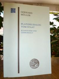 Müller, Platons Dialog vom Staat – Kunstform und Lehrgehalt