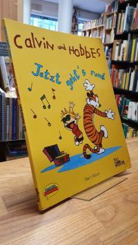 Watterson, Calvin und Hobbes, Band 1: Jetzt geht's rund,