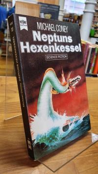 Coney, Neptuns Hexenkessel – Science-Fiction-Roman,