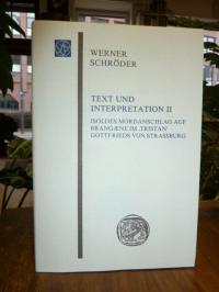 Schröder, Text und Interpretation II: Isoldes Mordanschlag auf Brangaene im 'Tri