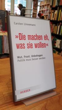 """Linnemann, """"Die machen eh, was sie wollen"""" – Wut, Frust, Unbehagen – Politik mus"""