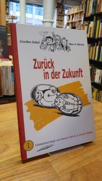 Goethes Enkel Max & Moritz / von Helmut Möck & August Krasa,