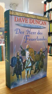 Duncan, Des Königs Klingen – Bd. 2: Der Herr des Feuerlandes : Roman,