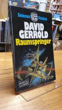 Gerrold, Raumspringer – Science-Fiction-Roman,