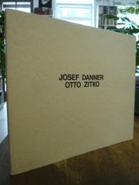 Zitko, Josef Danner / Otto Zitko,