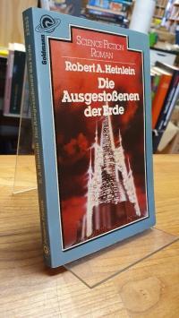 Heinlein, Die Ausgestossenen der Erde – Science-Fiction-Roman