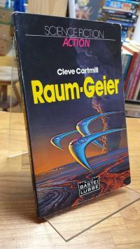 Cartmill, Raum-Geier – Science-Fiction-Roman,