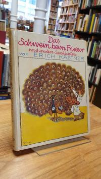 Kästner, Das Schwein beim Friseur und andere Geschichten