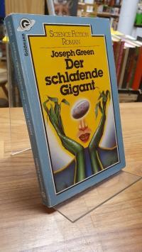 Green, Der schlafende Gigant – Science-fiction-Roman,