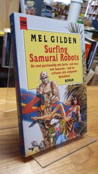 Gilden, Surfing Samurai Robots – Roman,