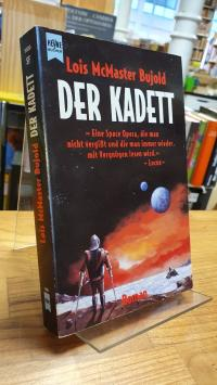 Bujold, Der Kadett,