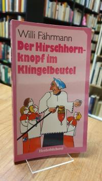 Fährmann, Der Hirschhornknopf im Klingelbeutel,