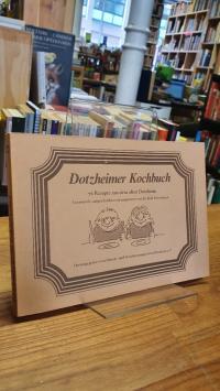 Schwalbach, Dotzheimer Kochbuch – Rezepte aus dem alten Dotzheim,
