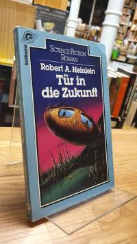 Heinlein, Tür in die Zukunft – Science-Fiction-Roman,