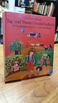 Ruck-Pauquèt, Tag- und Traum-Geschichtenbuch – 70 Geschichten zum Vor- und Selbe