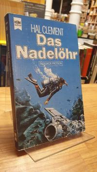 Clement, Das Nadelöhr – Science Fiction-Roman,