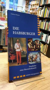 Hansert, Die Habsburger – Geschichte einer Herrscherdynastie,