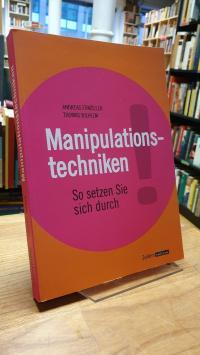 Edmüller, Manipulationstechniken,
