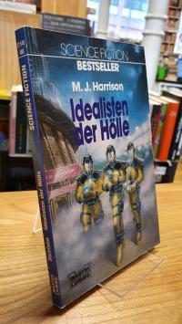 Harrison, Idealisten der Hölle – Science-Fiction-Roman,