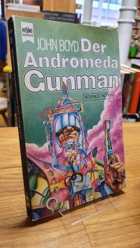Boyd, Der Andromeda Gunman – Science Fiction-Roman,
