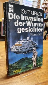 Heinlein, Die Invasion der Wurmgesichter – Science-Fiction-Roman,