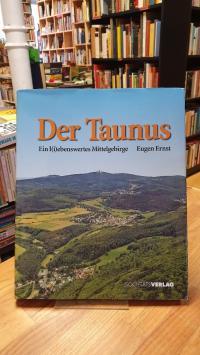 Der Taunus – ein l(i)ebenswertes Mittelgebirge,