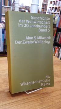 Milward, Geschichte der Weltwirtschaft im 20. Jahrhundert – Band 5 – Der Zweite