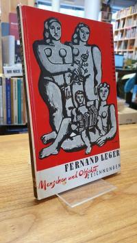 Léger, Fernand Léger – Menschen und Objekte – Zeichnungen,