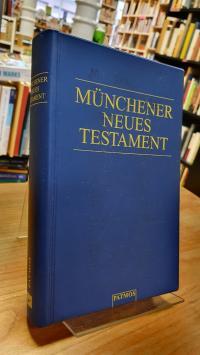 Hainz, Münchener Neues Testament – Studienübersetzung (signiert),
