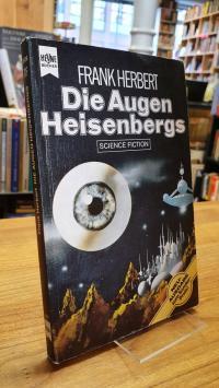 Herbert, Die Augen Heisenbergs – Science-Fiction-Roman,
