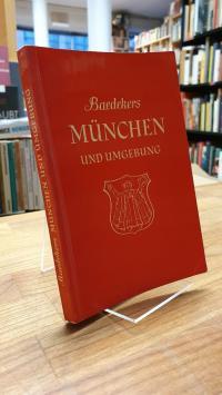 München / Baedeker, München und Umgebung – Tegernsee, Schliersee, Oberammergau,