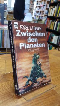 Heinlein, Zwischen den Planeten – Science-Fiction-Roman,