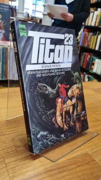 Titan 23 – Klassische Science Fiction Erzählungen,