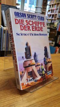 Card, Die Schiffe der Erde – Science Fiction Roman,