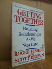 Fisher, Getting together – building relationships as we negotiate,