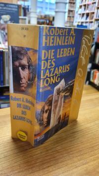 Heinlein, Das Leben des Lazarus Long – Science-Fiction-Roman,