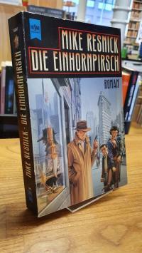 Resnick, Die Einhornpirsch – Roman,