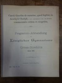 Görlitz, Caroli Goerlitz de carmine, quod legitur, in Aeschyli Choeph. v. 152 –