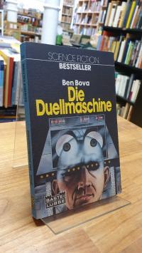 Bova, Die Duellmaschine – Science-Fiction-Roman,