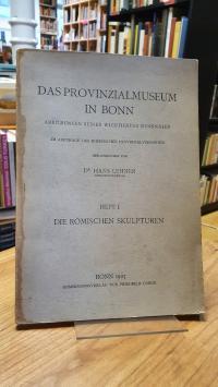 Lehner, Das Provinzialmuseum in Bonn – Abbildungen seiner wichtigsten Denkmäler.
