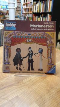 Pieck, Marionetten selbst basteln und spielen,