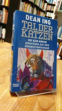 Ing, Tal der Katzen – Die Kzin-Kriege – Abenteuer aus dem Ringweltuniversum,