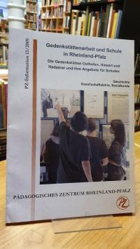 Pädagogisches Zentrum Rheinland-Pfalz, Gedenkstättenarbeit und Schule in Rheinla