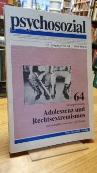 Schwerpunktthema: Adoleszenz und Rechtsextremismus – in: Psychosozial, Jahrgang