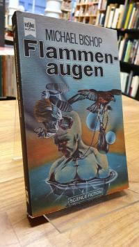 Bishop, Flammenaugen – Science-Fiction-Roman,
